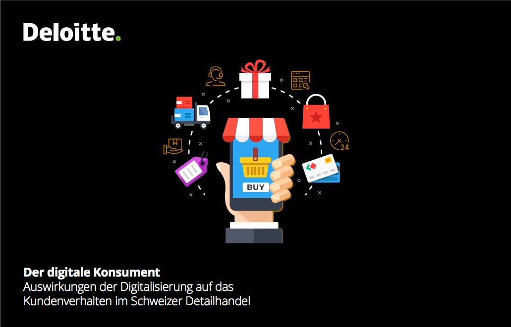 The digital consumer: Effects of digitalisation on customer behaviour in the Swiss retail trade (Deloitte)